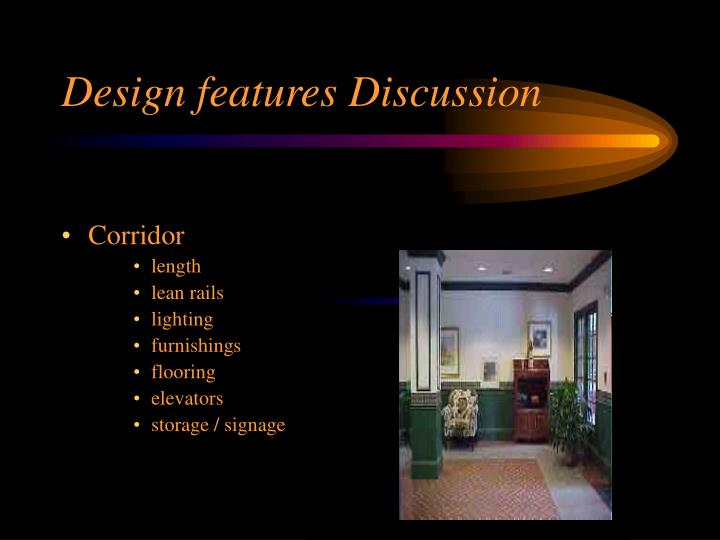 Design features Discussion