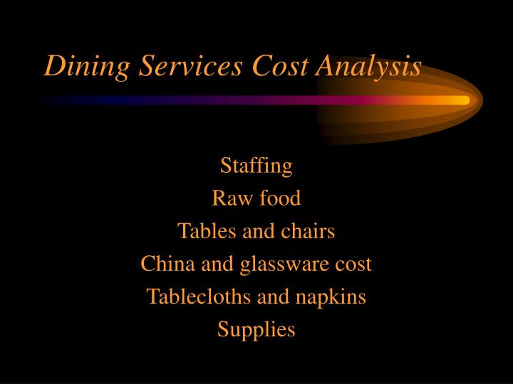Dining Services Cost Analysis