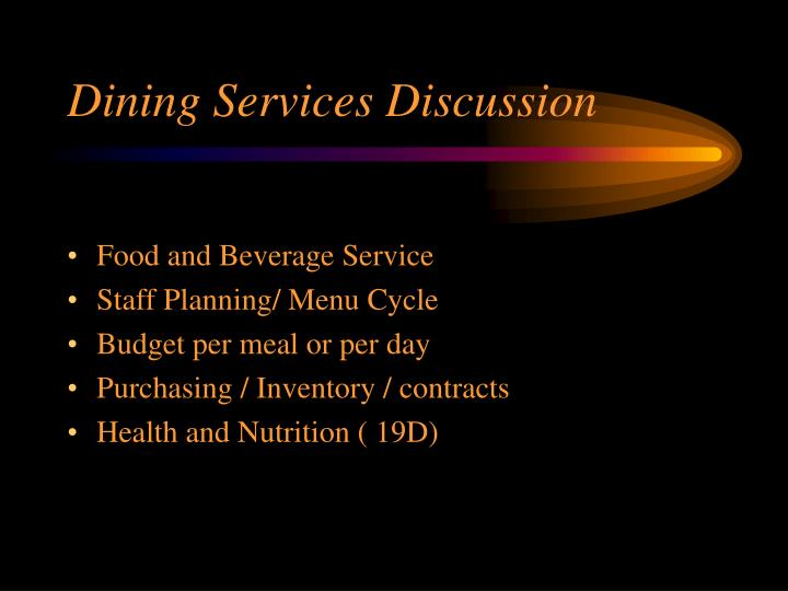 Dining Services Discussion