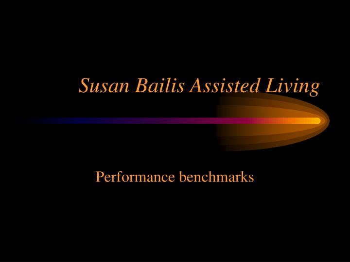 Susan Bailis Assisted Living