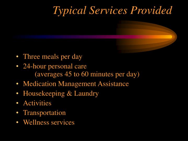 Typical Services Provided