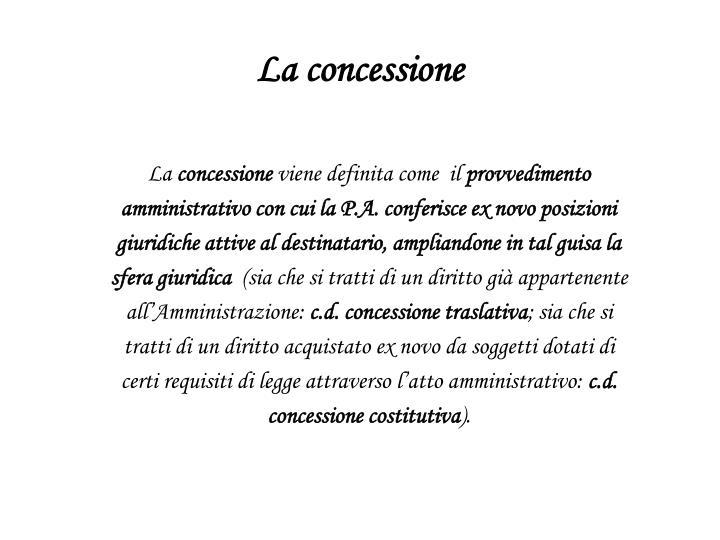 La concessione