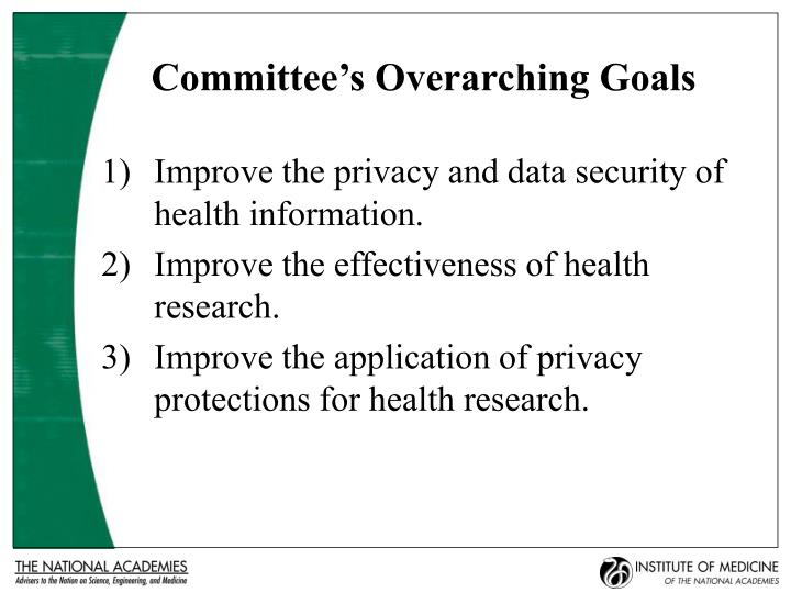 Committee's Overarching Goals