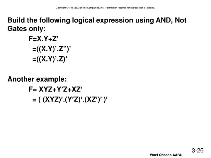 Build the following logical expression using AND, Not Gates only: