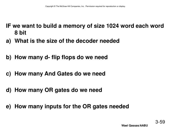 IF we want to build a memory of size 1024 word each word 8 bit