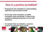 how is a practice accredited