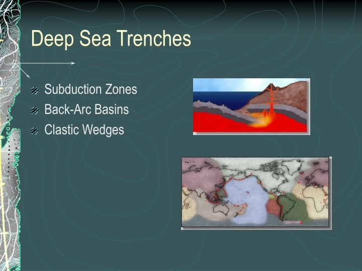 Deep Sea Trenches