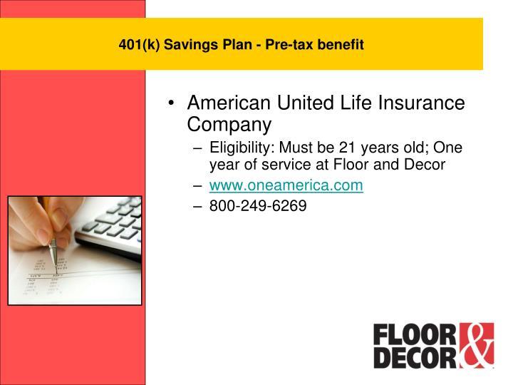 401(k) Savings Plan - Pre-tax benefit