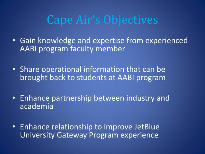 Cape Air's Objectives