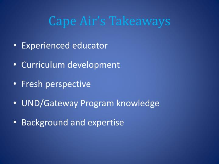 Cape Air's Takeaways