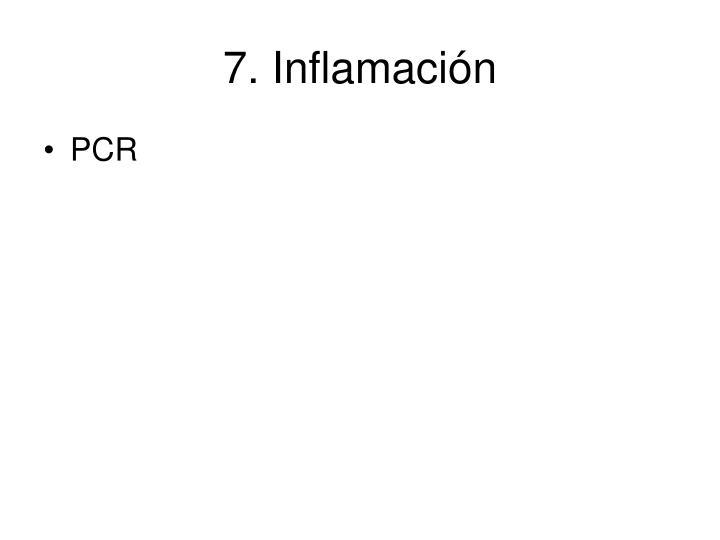 7. Inflamación