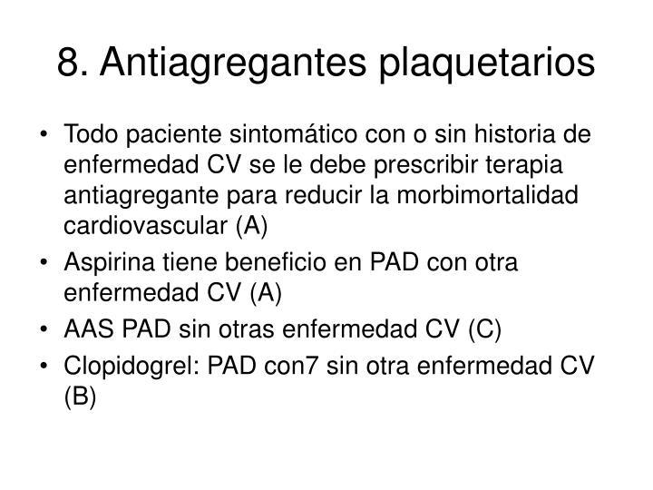8. Antiagregantes plaquetarios