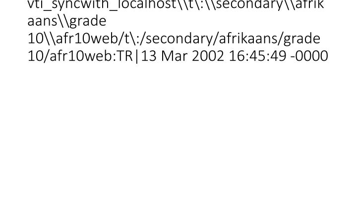 vti_syncwith_localhost\t\:\secondary\afrikaans\grade 10\afr10web/t\:/secondary/afrikaans/grade 10/afr10web:TR|13 Mar 2002 16:45:49 -0000