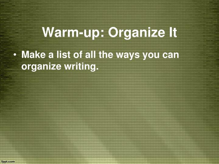Warm-up: Organize It