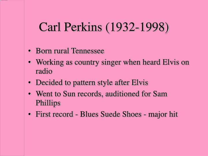Carl Perkins (1932-1998)