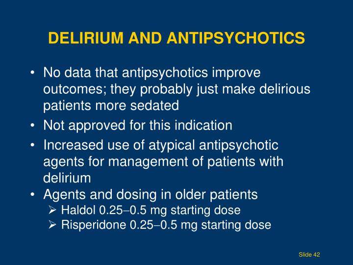 Delirium and Antipsychotics