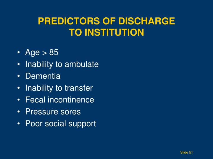 Predictors of Discharge