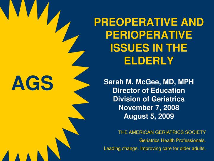 PREOPERATIVE AND PERIOPERATIVE ISSUES IN THE ELDERLY