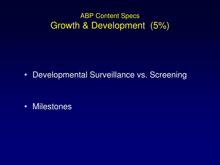 Abp content specs growth development 5