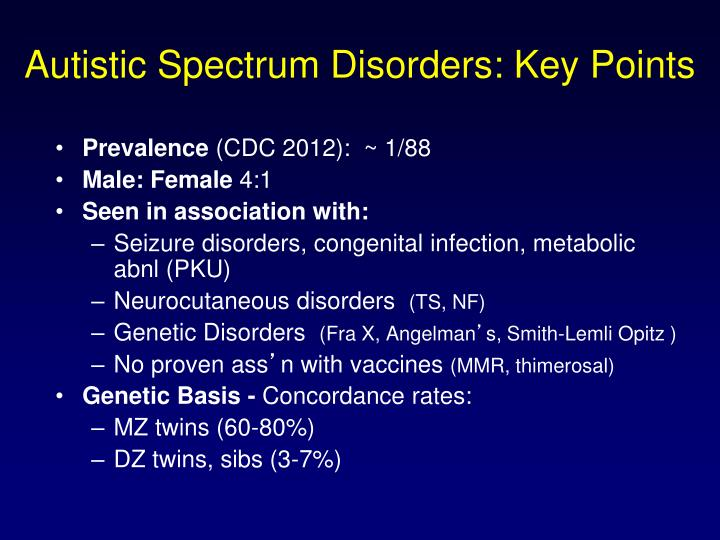 Autistic Spectrum Disorders: Key Points