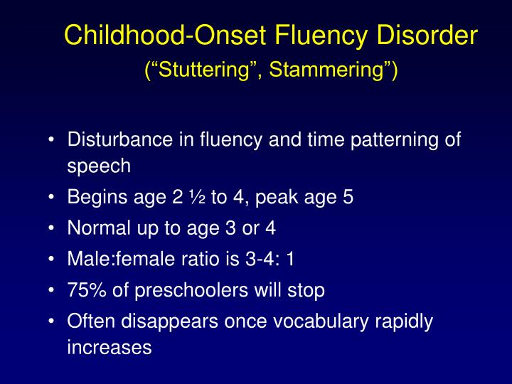 Childhood-Onset Fluency Disorder