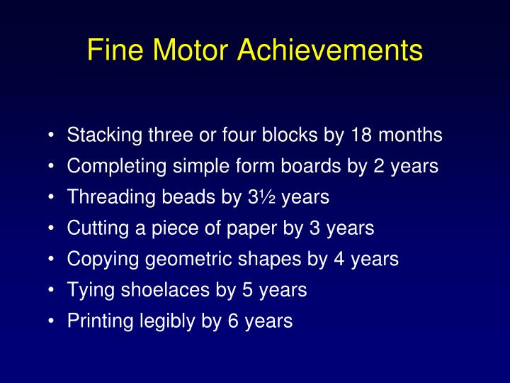 Fine Motor Achievements