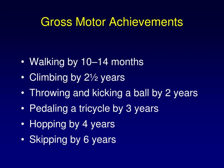 Gross Motor Achievements