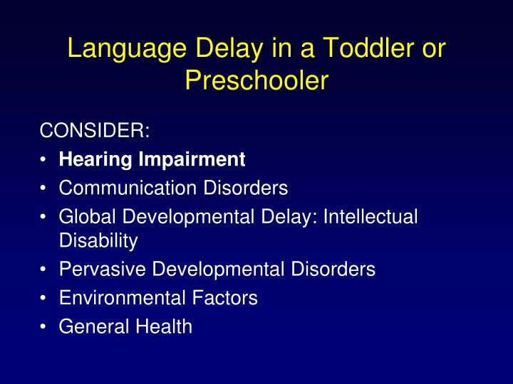 Language Delay in a Toddler or Preschooler