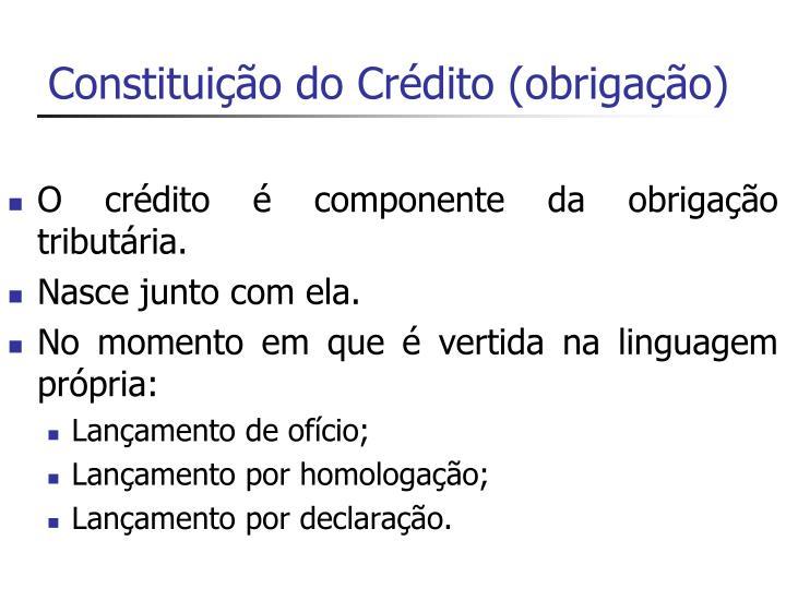 Constituição do Crédito (obrigação)