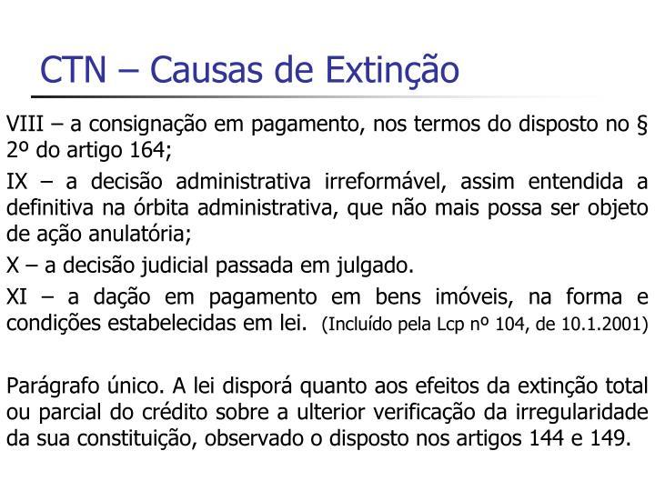 CTN – Causas de Extinção