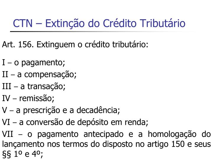 CTN – Extinção do Crédito Tributário
