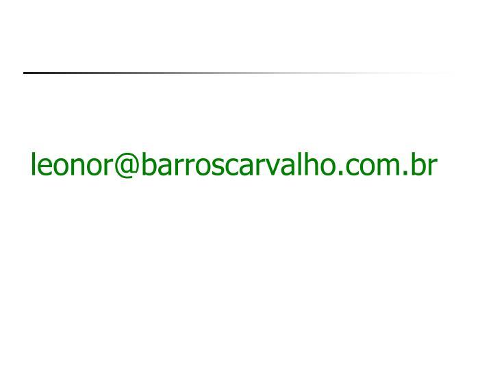 leonor@barroscarvalho.com.br