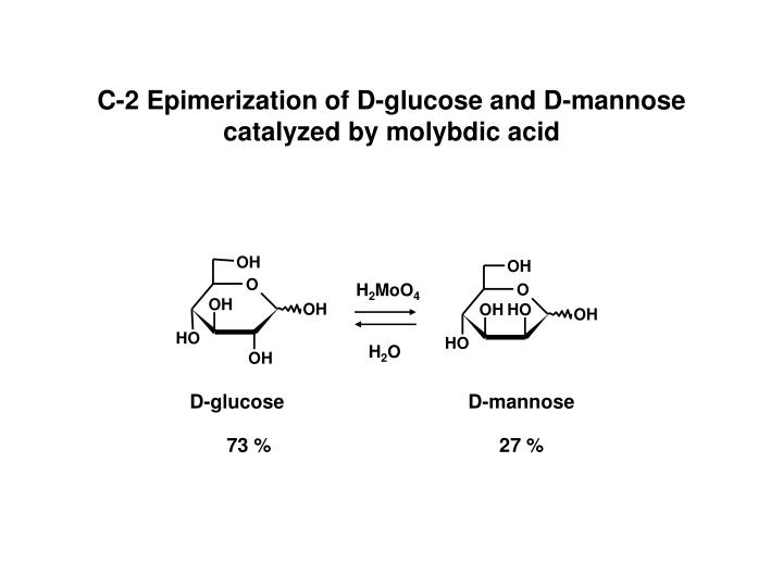 C-2 Epimerization of D-glucose and D-mannose