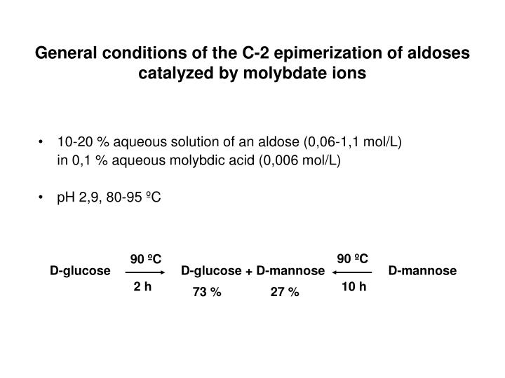 General conditions of the C-2 epimerization of aldoses catalyzed by molybdate ions