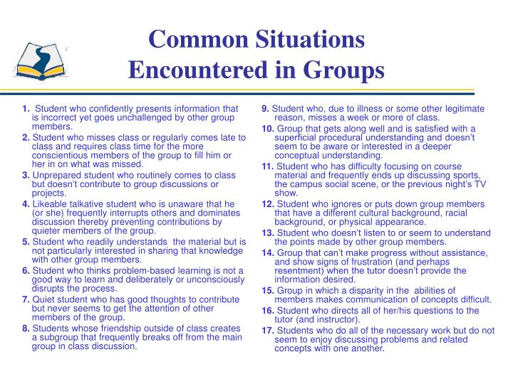 Common situations encountered in groups