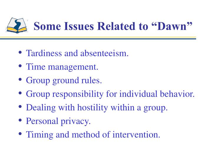 "Some Issues Related to ""Dawn"""