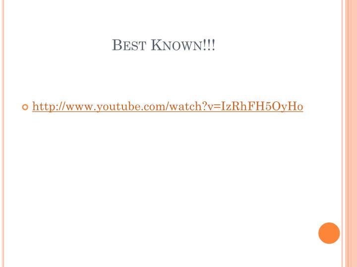 Best Known!!!