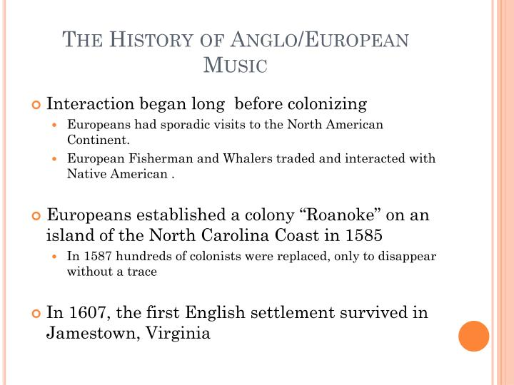 The history of anglo european music