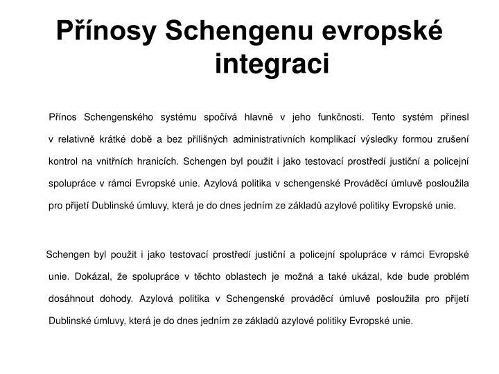 Přínosy Schengenu evropské integraci