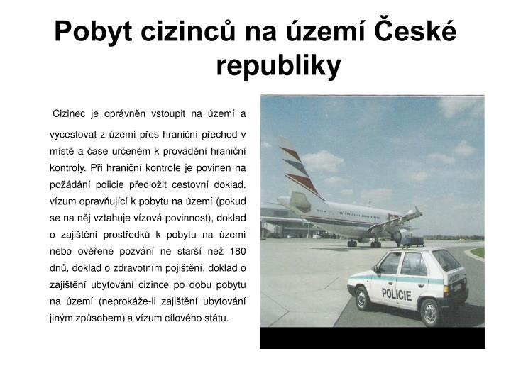 Pobyt cizinců na území České republiky