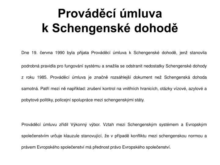 Prováděcí úmluva kSchengenské dohodě