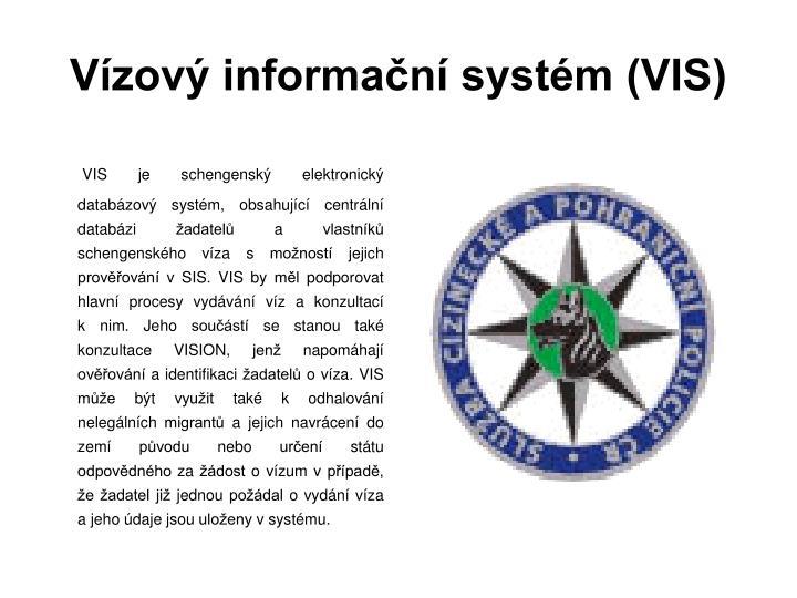 Vízový informační systém (VIS)
