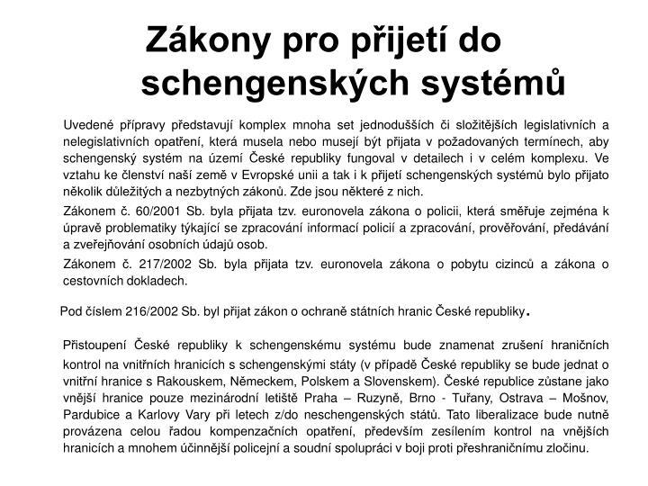 Zákony pro přijetí do schengenských systémů