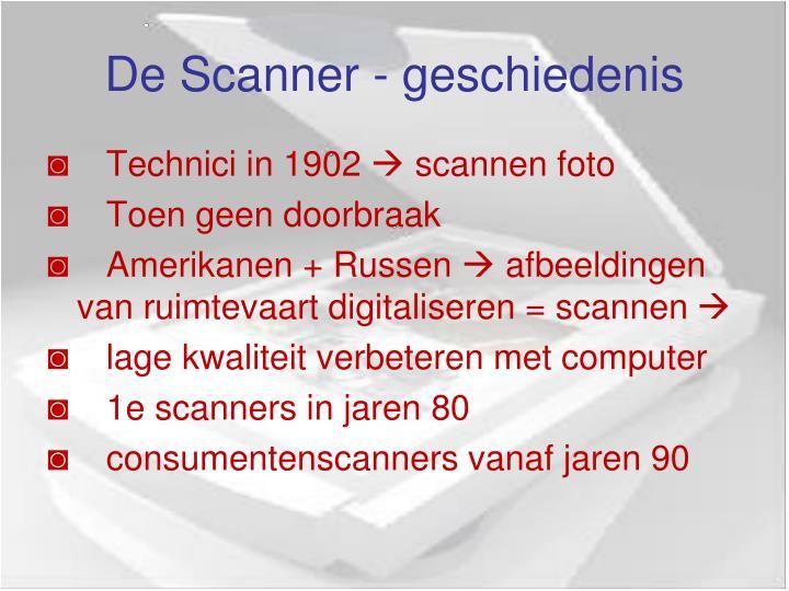 De Scanner - geschiedenis