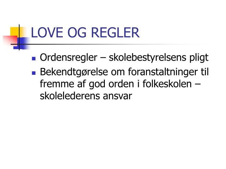 LOVE OG REGLER