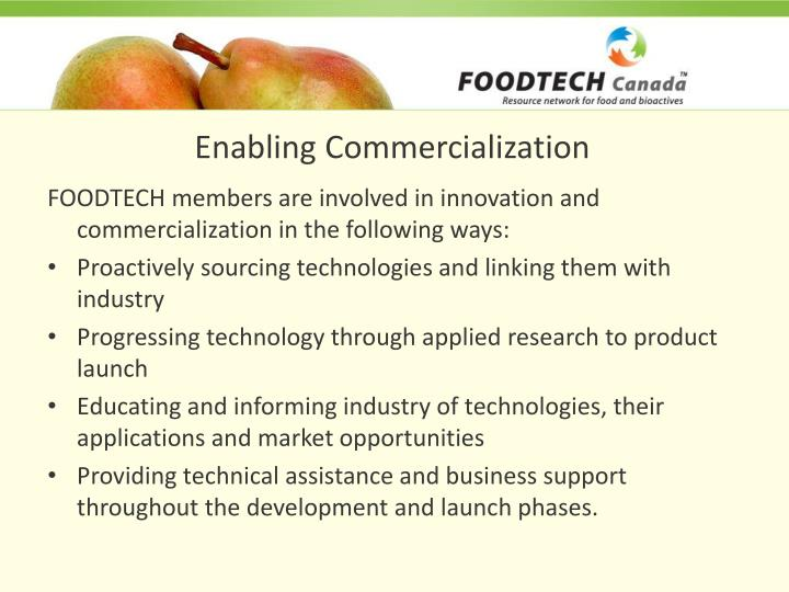 Enabling Commercialization