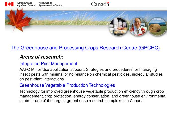 The Greenhouse and Processing Crops Research Centre (GPCRC)