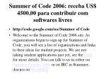 summer of code 2006 receba us 4500 00 para contribuir com softwares livres