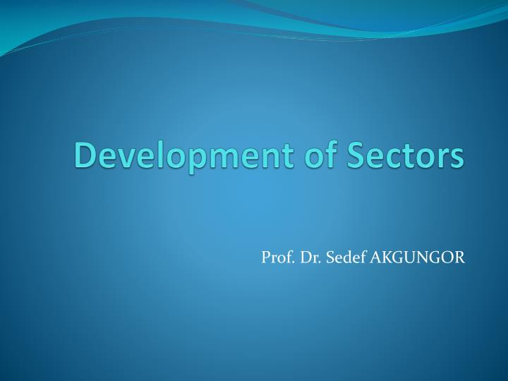 Development of sectors