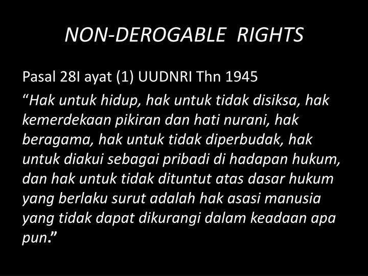 NON-DEROGABLE  RIGHTS